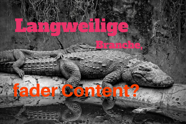 Content Marketing Langeweile