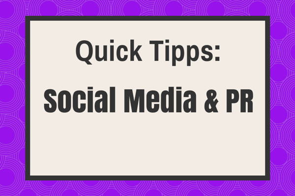 Quick-Tipps-Social-Media-PR