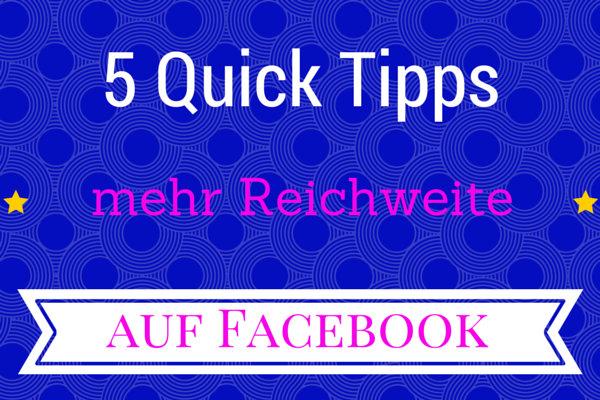 QuickTipps-mehr-Reichweite-auf-Facebook